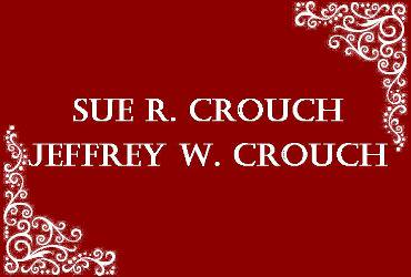Sue R. Crouch and Jeffrey W. Crouch